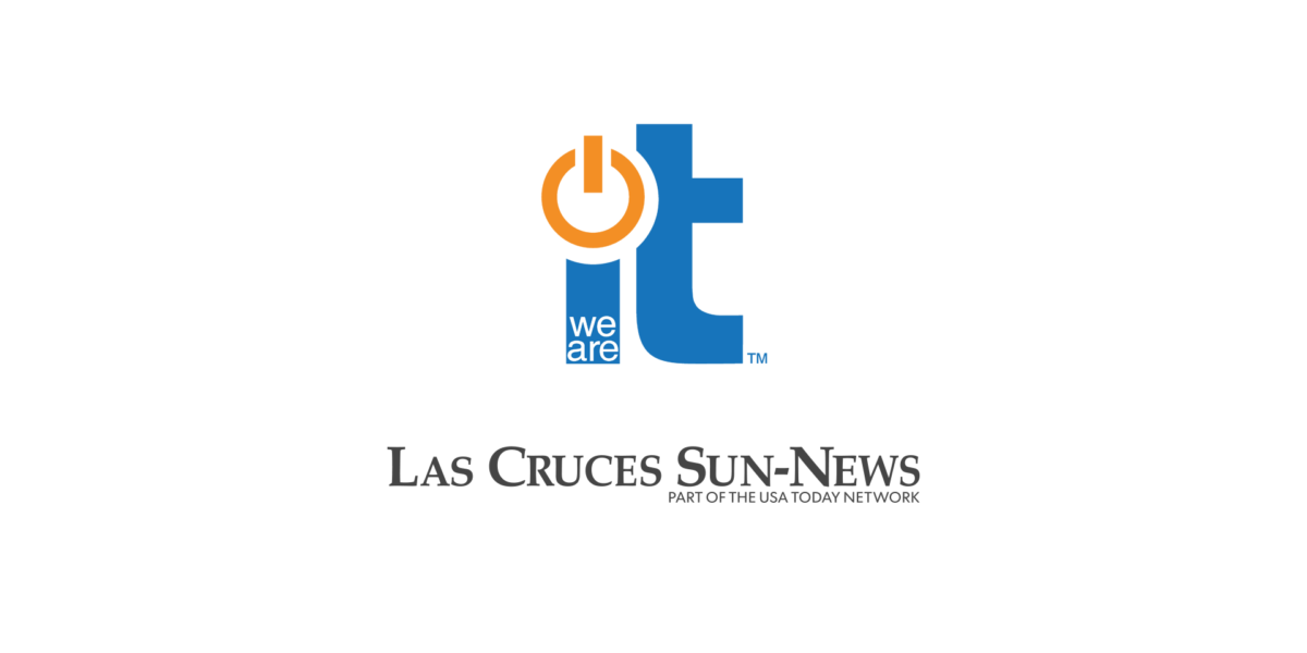 Las Cruces Sun News We Are IT